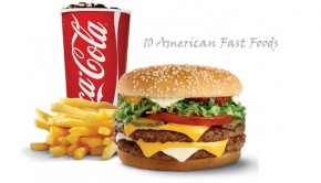10 American Fast Foods
